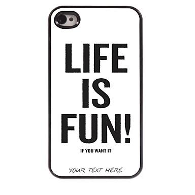 personalizado caso de telefone - a vida é divertida caso design de metal para iPhone 4 / 4S